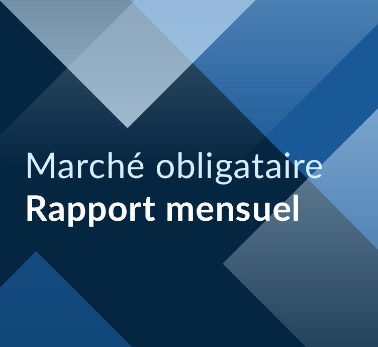Fiera Capital Marché Obligataire Rapport Mensuel